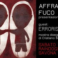 Affranti  Fuco  Errorists live at Raindogs house