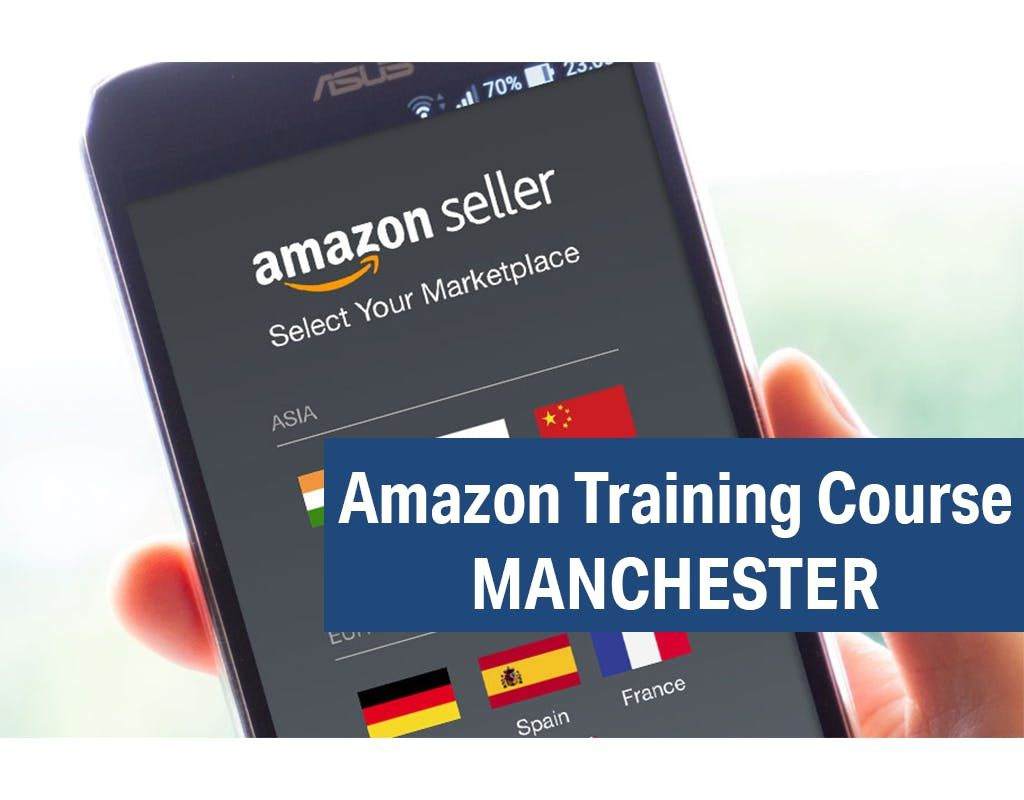 Amazon Seller Central Training - One Day Amazon Course Manchester