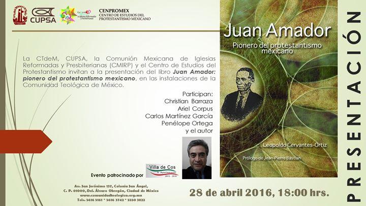 Juan Amador y el protestantismo endógeno mexicano