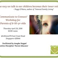 Communicate to Connect For Parents of 6 to 10 year olds