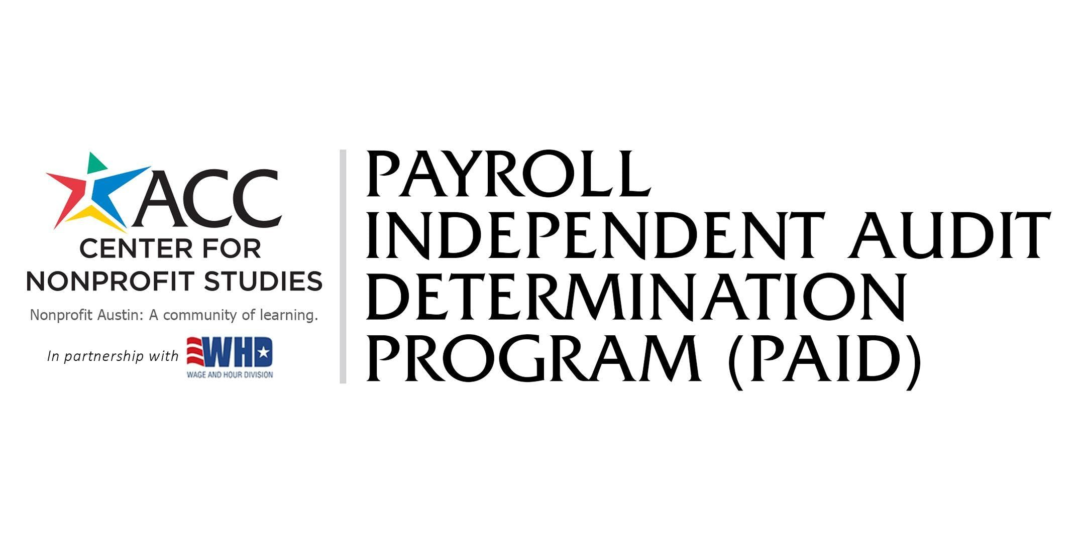 Payroll Independent Audit Determination Program Paid At Acc