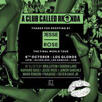A Club Called Rhonda Jesse Rose Final World Tour