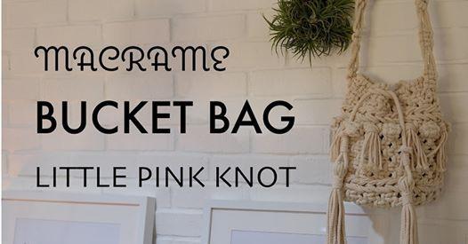 Basic Macrame Bag Class