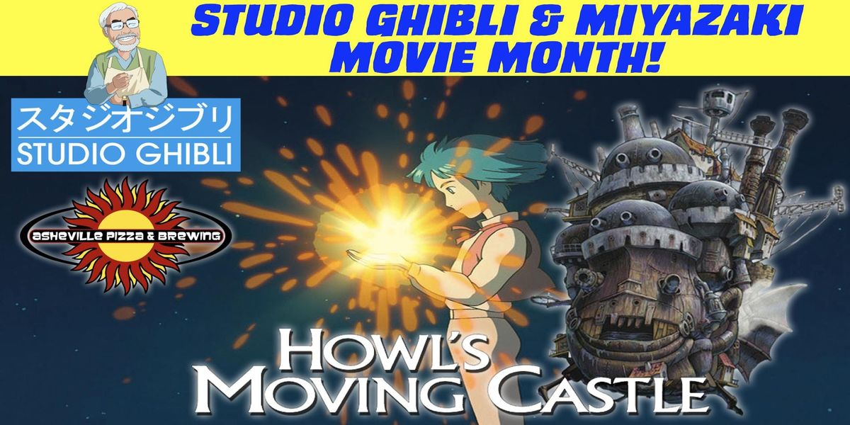 HOWLS MOVING CASTLE (1200pm Shows - Feb. 1st-4th Select a Date) - Studio Ghibli & Miyazaki Month