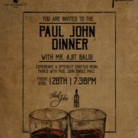 Paul John Single Malt Dinner at the Paasha