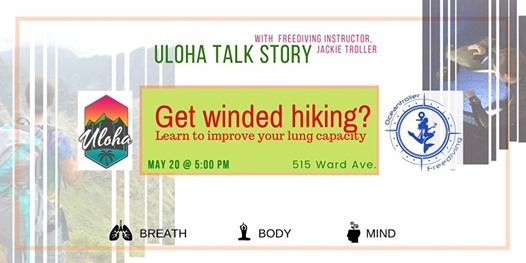 Uloha Talk Story Become less winded on hikes