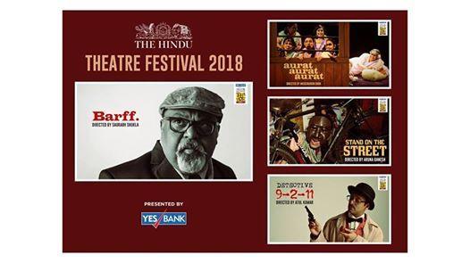 The Hindu Theatre Fest 2018 - Chennai