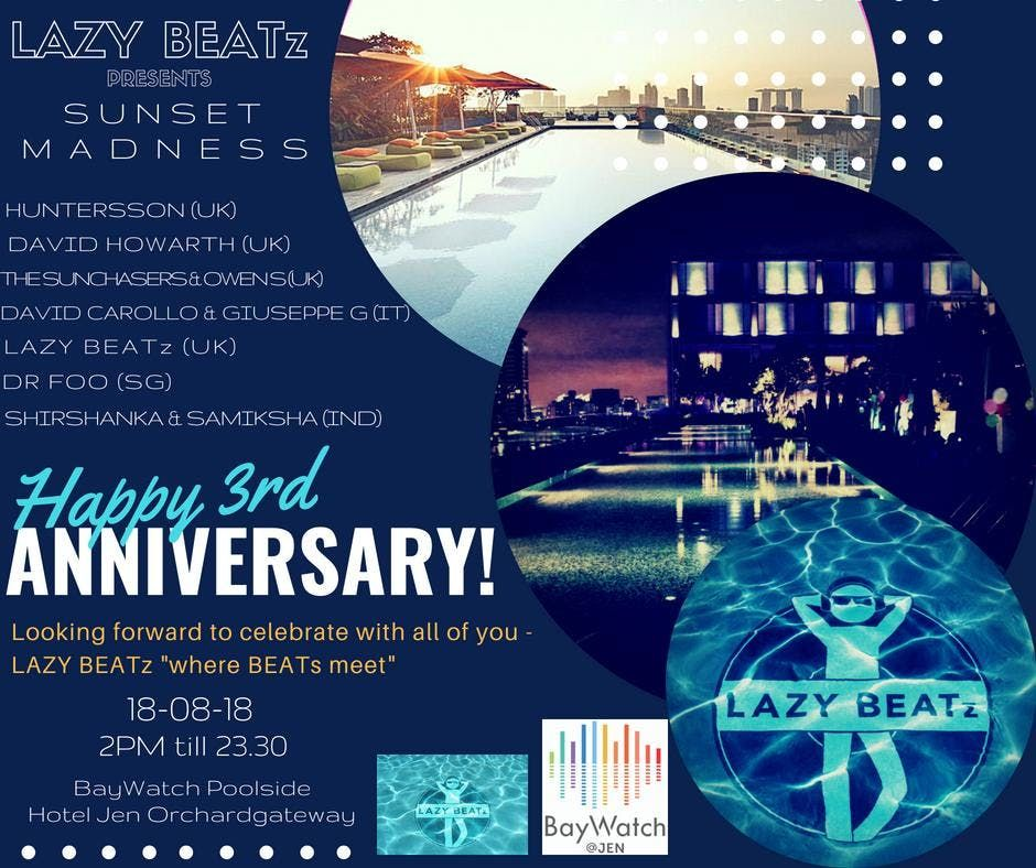 3rd ANNIVERSARY POOL PARTY FOR LAZY BEATz Party Series BayWatch Poolside