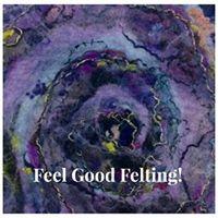 Feel Good Felting Workshop