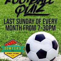 FOOTBALL QUIZ  ODwyers Bar