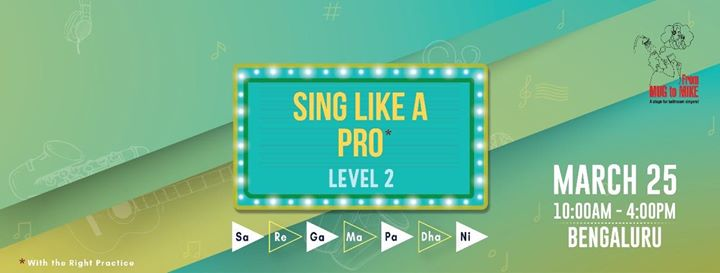Sing Like a Pro (Level Two) Workshop