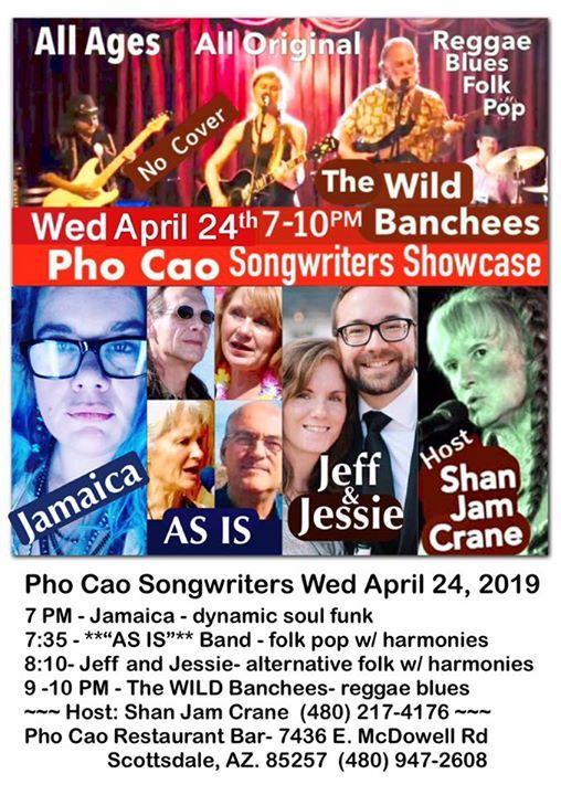 Songwriters Showcase 4 24 W Wfj At Pho Cao Scottsdale