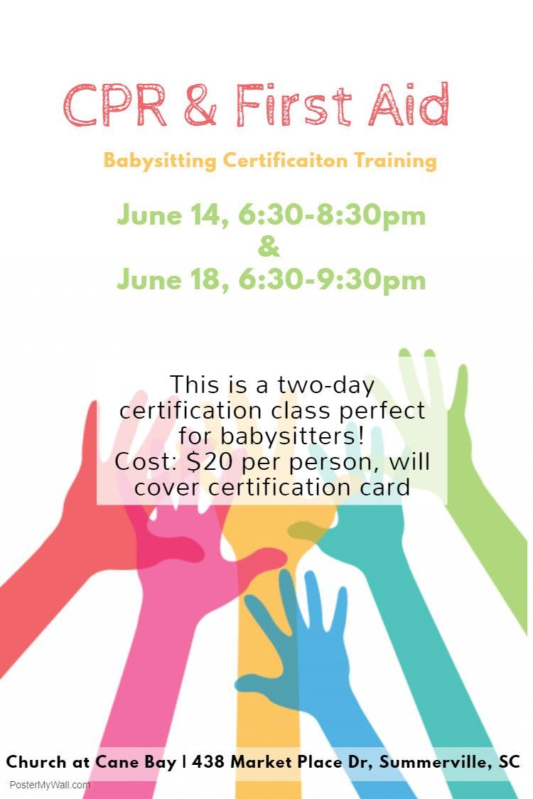 Babysitter Cpr And First Aid Class 2 Day Class June 14th And June