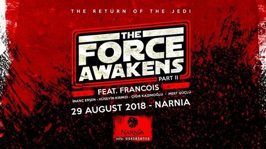 The Force Awakens ft. Francois  Wed 29 Aug  Narnia