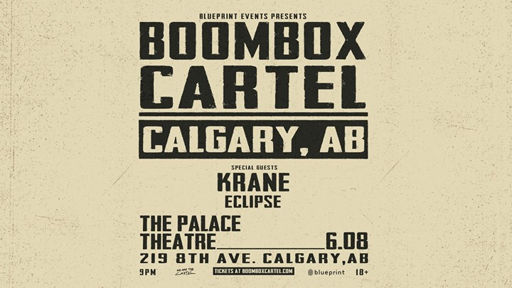 Boombox cartel calgary at the palace theatre calgary boombox cartel calgary malvernweather Image collections