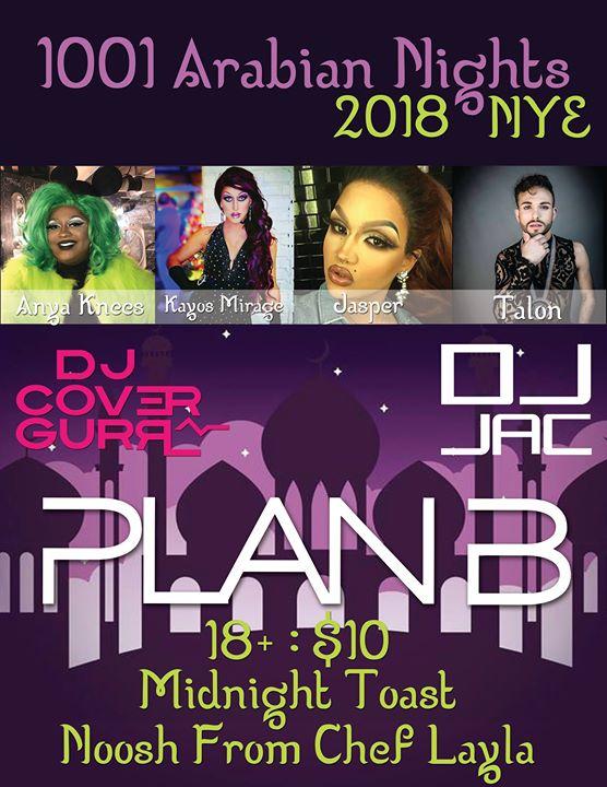 1001 Arabian Nights NYE 2018 at Plan B, Madison WI, Madison