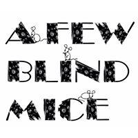 A Few Blind Mice
