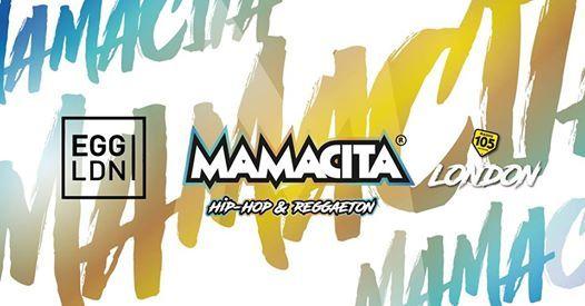Mamacita  Hip-Hop & Reggaeton  Egg London