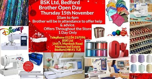 BSK Brother Open Day Thursday 15th November - Bedford MK41 7LE