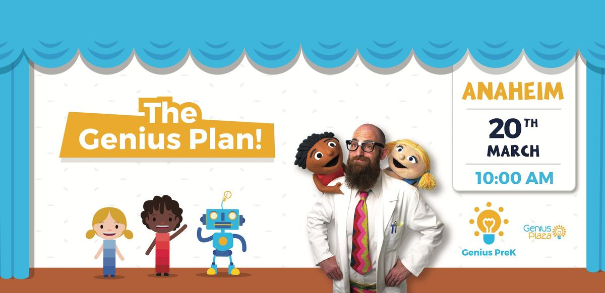 Genius Plaza presents The Genius Plan -- Anaheim CA