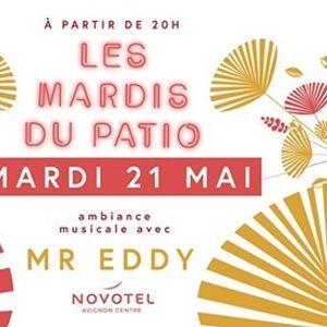 Les mardis du Patio - Mr EDDY - 20h
