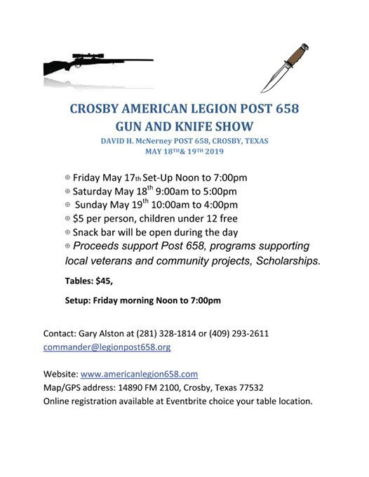 Map Of Crosby Tx 77532.Crosby American Legion Gun And Knife Show At Clocksaturday May 18