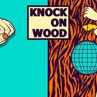 Knock on Wood w TITIA Ivy Knock &amp LEFI  Luxor Live