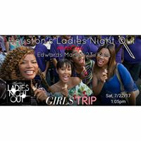 Girls Trip (movie) - Houstons Ladies Night Out meetup