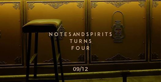Notes And Spirits Turns Four
