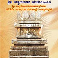 Sri Vyasaraja Gurusarvabhoumara 479th Aradhana Mahotsava