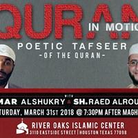 Quran In Motion Poetic Tafseer w Ammar AlShukry &amp Raed AlRosan