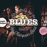 ROB THOMPSON BAND PRESENTS AINT NOTHING BUT THE BLUES