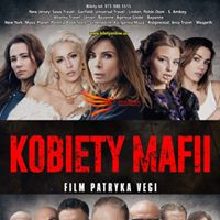 Kobiety mafii - Film w reyserii Patryka Vegi