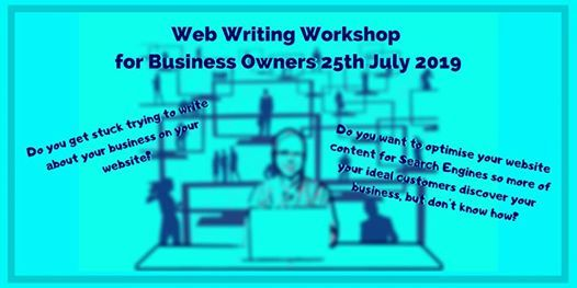 Web Writing Workshop for Business Owners 25th July 2019 at