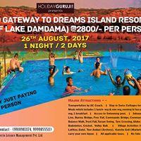 Trip to Dreams Island Resort Middle of Lake Damdama