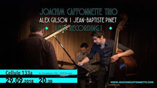 Joachim Caffonnette Trio - Live Recording