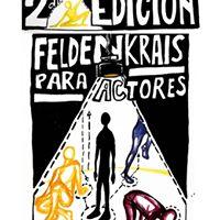 Encuentro de Feldenkrais para actores bailarines e interesades