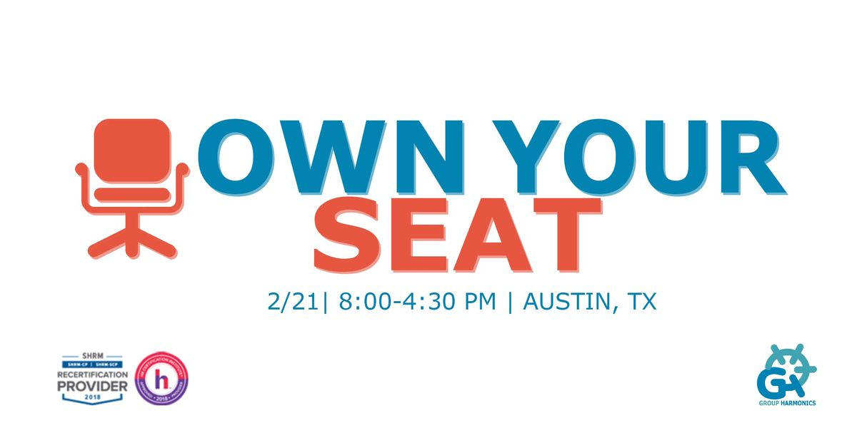 Own Your  Seat Workshop