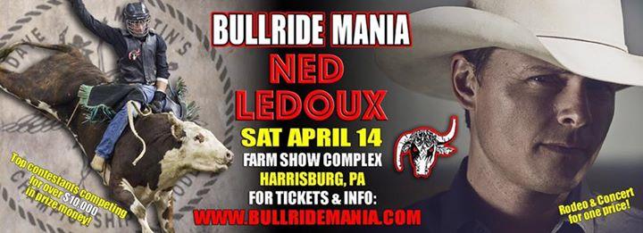 Bullride Mania & Ned LeDoux Concert