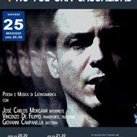 Spettacolo Poesia e Musica di Latinoamerica - Gioved 25 maggio