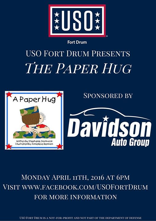 USO Fort Drum Presents A Paper Hug Sponsored by Davidson Auto Group