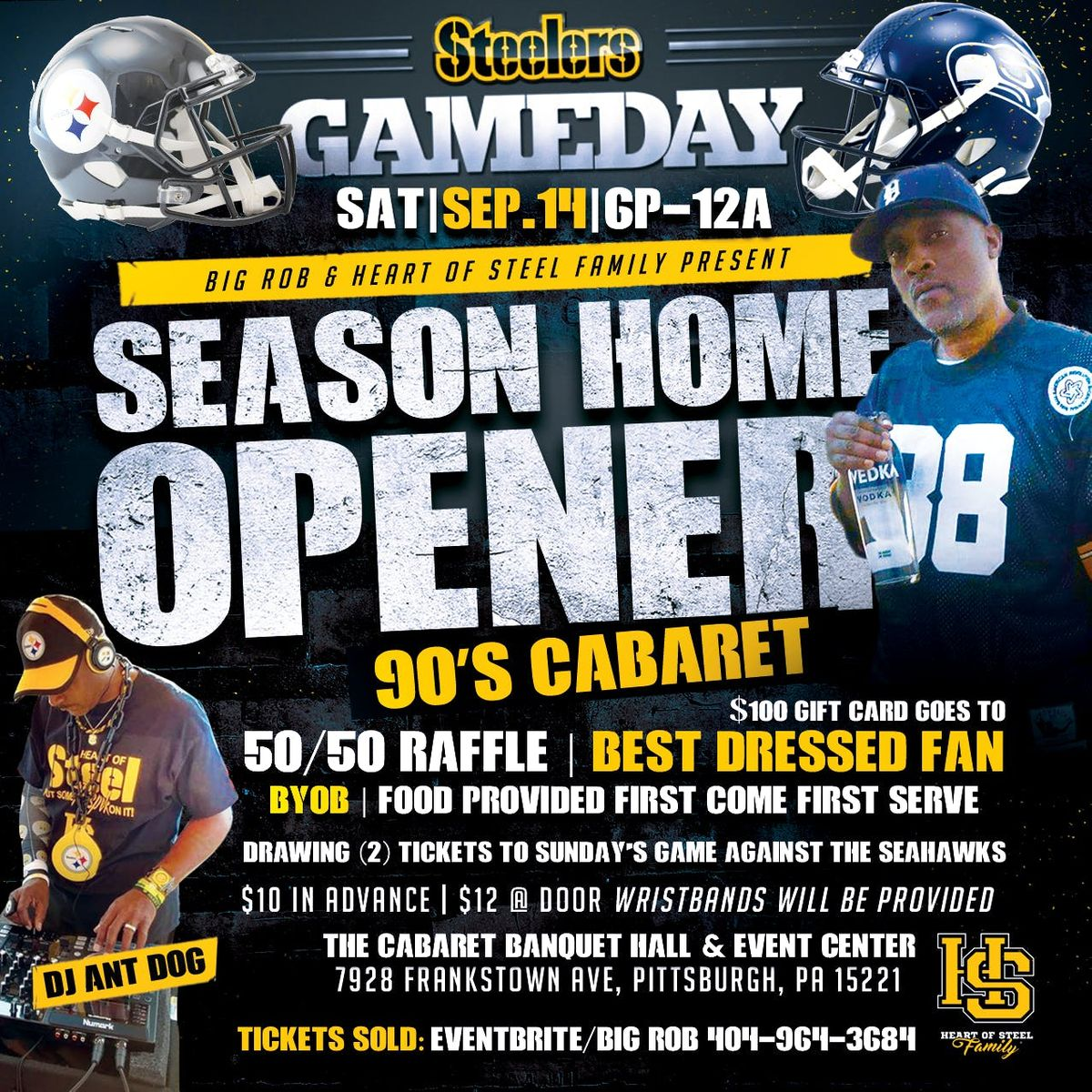 Big Rob & Heart of Steel Family Present  The season home opener Cabaret
