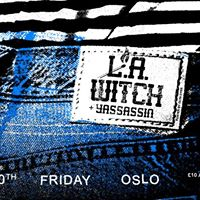 L.A. Witch  Yassassin - Tickets Running LOW