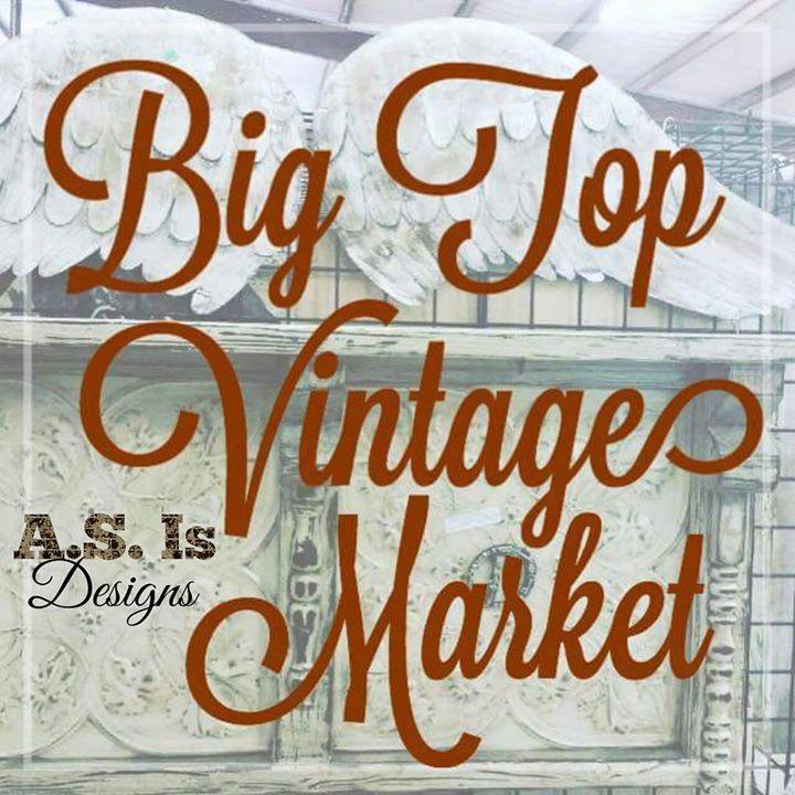 Big Top Vintage Market 10-6