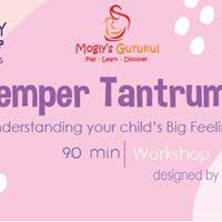 Parenting Workshop on Dealing With Temper Tantrums