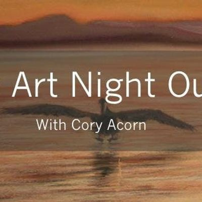 Art Night Out with Cory Acorn