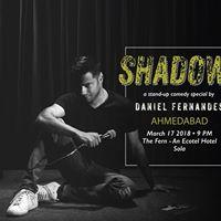 Shadows - Ahmedabad