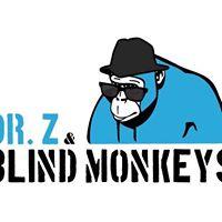 Dr. Z &amp The Blind Monkeys