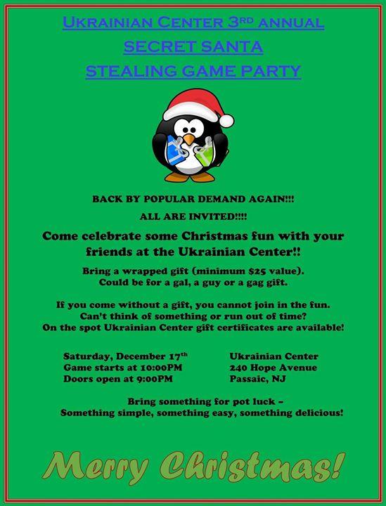Ukrainian Center 3rd Annual Secret Santa Stealing Party at Ukrainian ...