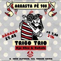 Arrasta P do 900  Tribo Trio &amp Dj Cles
